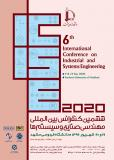 ششمین کنفرانس بین المللی مهندسی صنایع و سیستمها (نمایه شده در ISC )